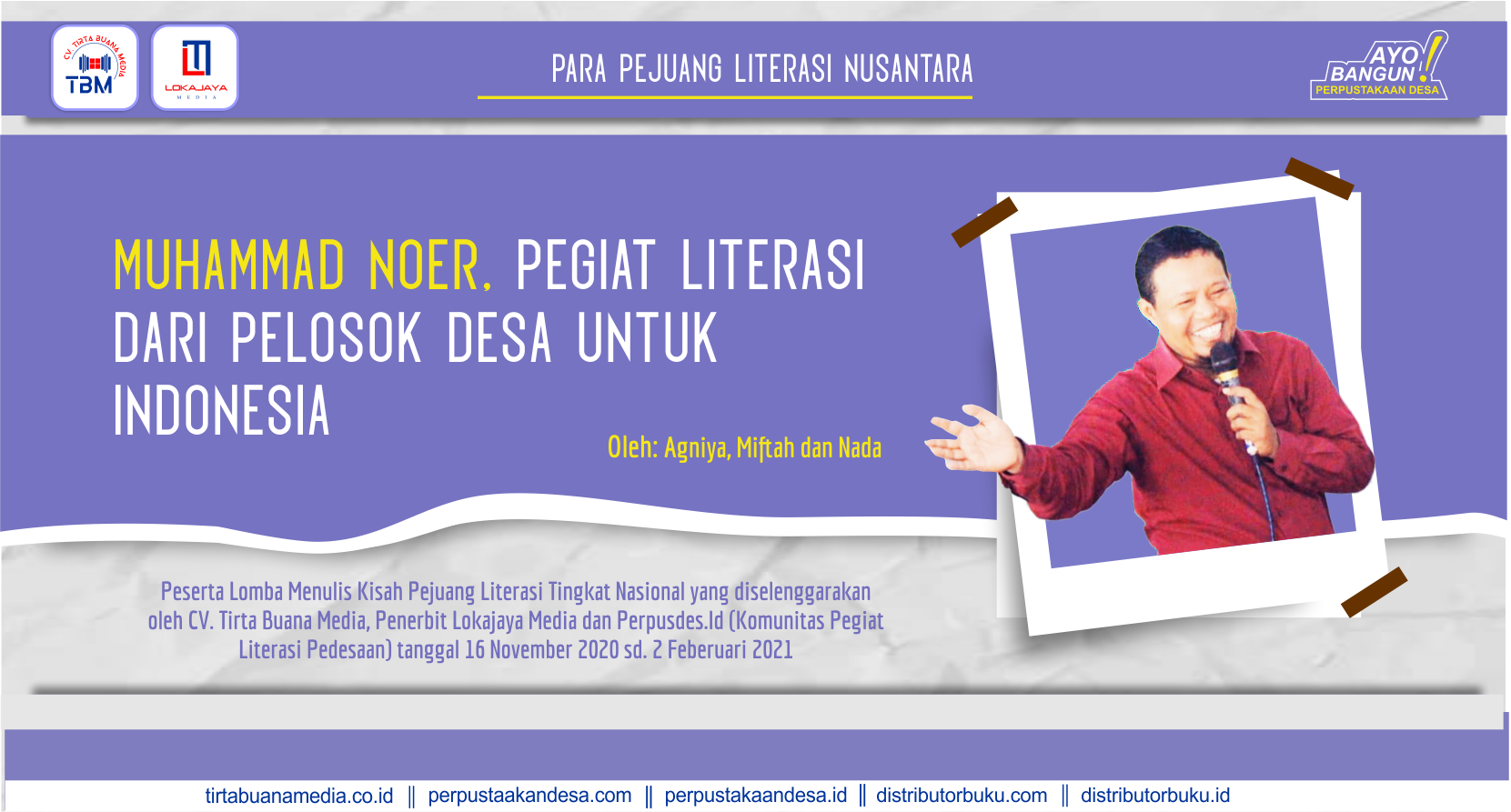 Muhammad Noer, Pegiat Literasi dari Pelosok Desa untuk Indonesia